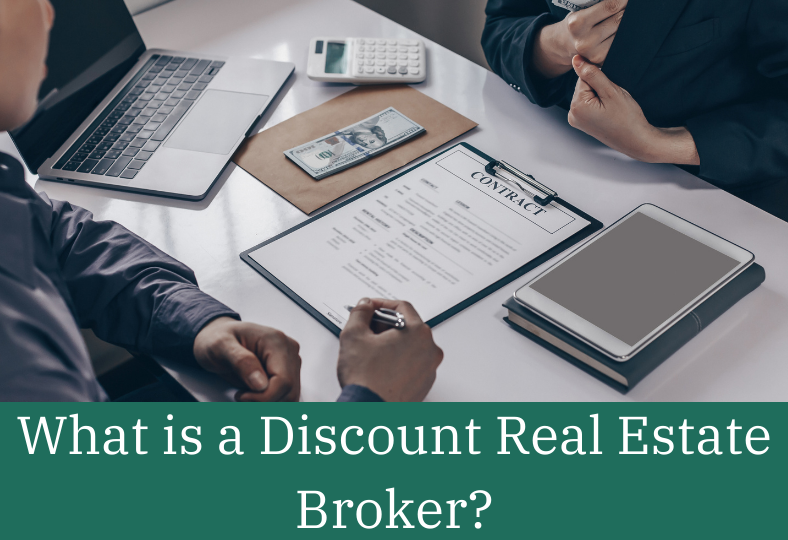 What is a Discount Real Estate Broker?